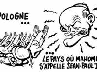 Charlie Hebdo - Polska - kraj, gdzie Mahomet nazywa się Jan Paweł II