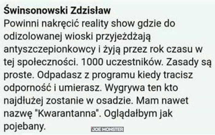 świnsonowski zdzisław powinni nakręcić show gdzie do odizolowanej wioski