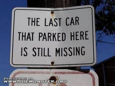 Ostatni samochód, który tu zaparkował ciągle jest zaginiony...