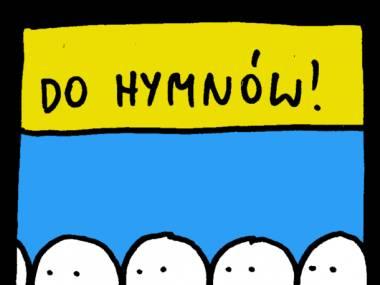 Do hymnów!