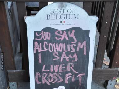 """""""Ty mówisz alkoholizm, ja mówię crossfit dla wątroby"""""""