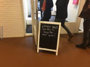 Proszę nie używać tego do przytrzymywania otwartych drzwi
