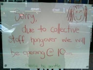 Z powodu zbiorowego kaca obsługi sklep czynny od 10