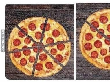 Jestem na diecie, więc zamiast 6 kawałków pizzy zjem tylko 3